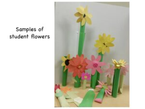 samples of flowers that students made